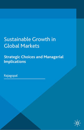 Rajagopal   Sustainable Growth in Global Markets   Buch   sack.de