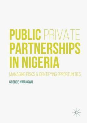 Nwangwu   Public Private Partnerships in Nigeria   Buch   sack.de