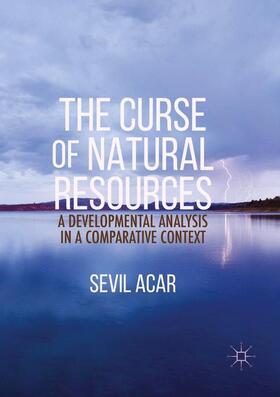 Acar | The Curse of Natural Resources | Buch | sack.de