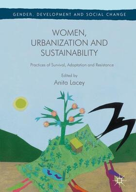 Lacey | Women, Urbanization and Sustainability | Buch | sack.de
