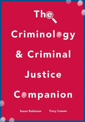 Robinson / Cussen | The Criminology and Criminal Justice Companion | Buch