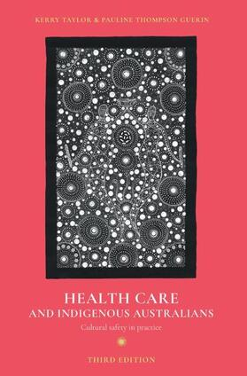 Taylor / Thompson Guerin | Health Care and Indigenous Australians | Buch | sack.de