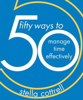 Cottrell | 50 Ways to Manage Time Effectively | Buch | sack.de