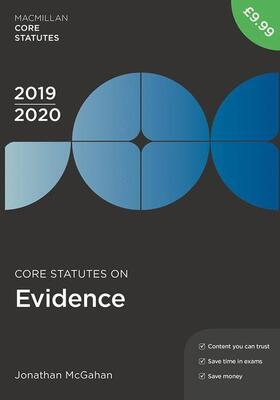 McGahan   Core Statutes on Evidence 2019-20   Buch   sack.de