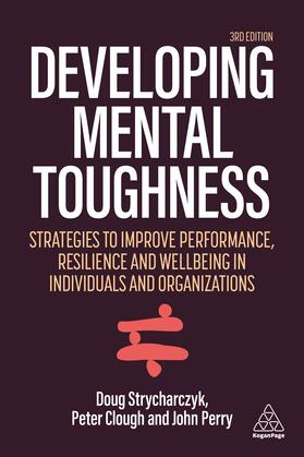 Clough / Strycharczyk / Perry | Developing Mental Toughness | Buch | sack.de