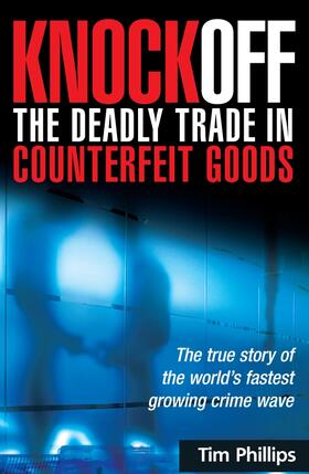 Phillips | Knockoff: The Deadly Trade in Counterfeit Goods | Buch | sack.de