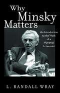 Wray |  Why Minsky Matters | eBook | Sack Fachmedien