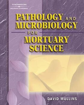Pathology And Microbiology For Mortuary Science   Buch   sack.de