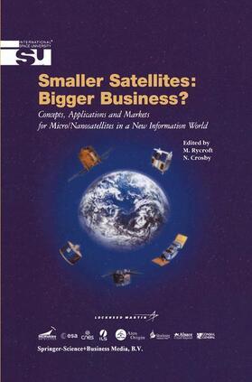 Rycroft / Crosby | Smaller Satellites: Bigger Business? | Buch | sack.de