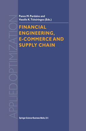 Tsitsiringos / Pardalos | Financial Engineering, E-commerce and Supply Chain | Buch | sack.de