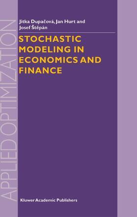 Dupacova / Stepan / Hurt | Stochastic Modeling in Economics and Finance | Buch | sack.de