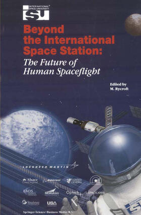 Rycroft | Beyond the International Space Station: The Future of Human Spaceflight | Buch | sack.de