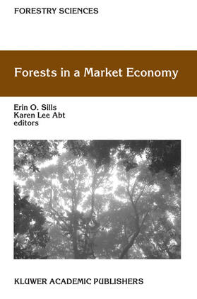 Sills / Lee Abt | Forests in a Market Economy | Buch | sack.de