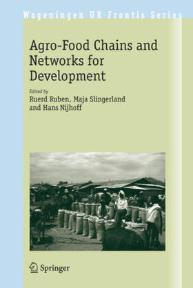 Ruben / Slingerland / Nijhoff   The Agro-Food Chains and Networks for Development   Buch   sack.de