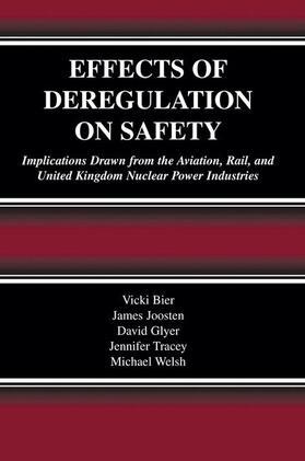Bier / Joosten / Glyer   Effects of Deregulation on Safety   Buch   sack.de