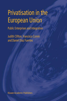 Clifton / Comín / Fuentes | Privatisation in the European Union | Buch | sack.de