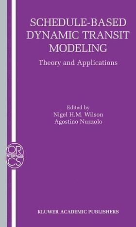Nuzzolo / Wilson | Schedule-Based Dynamic Transit Modeling | Buch | sack.de