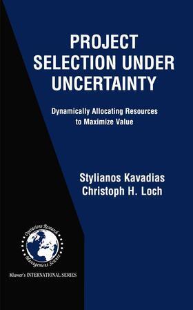 Kavadias / Loch | Project Selection Under Uncertainty | Buch | sack.de