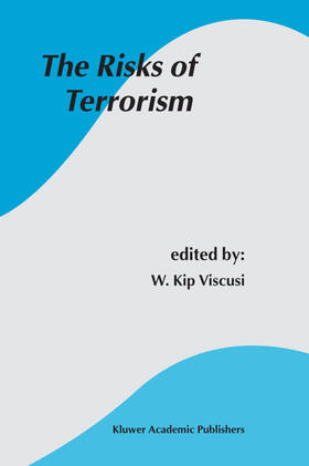Viscusi   The Risks of Terrorism   Buch   sack.de
