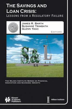 Barth / Yago / Trimbath | The Savings and Loan Crisis | Buch | sack.de