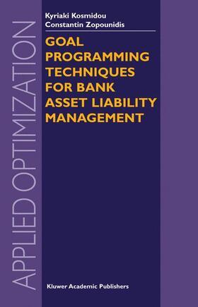 Kosmidou / Zopounidis | Goal Programming Techniques for Bank Asset Liability Management | Buch | sack.de