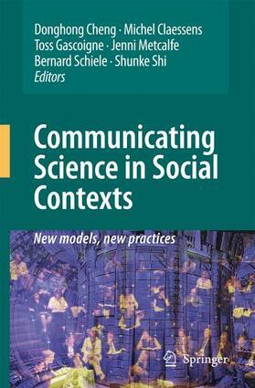 Cheng / Claessens / Metcalfe | Communicating Science in Social Contexts | Buch | sack.de