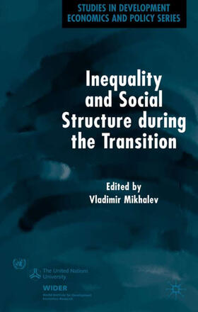 Mikhalev | Inequality and Social Structure During the Transition | Buch | sack.de
