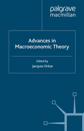 Drèze | Advances in Macroeconomic Theory | Buch | sack.de