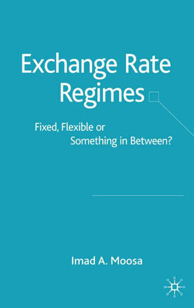 Moosa | Exchange Rate Regimes | Buch | sack.de