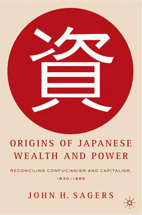 Sagers | Origins of Japanese Wealth and Power | Buch | sack.de
