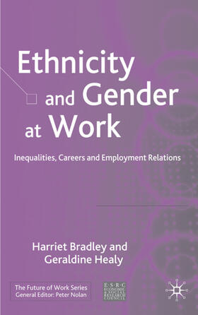 Bradley / Healy | Ethnicity and Gender at Work | Buch | sack.de