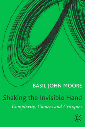 Moore | Shaking the Invisible Hand | Buch | sack.de