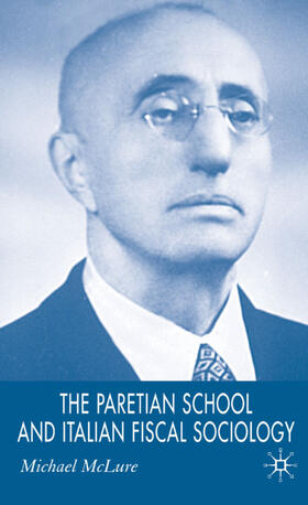 McLure   The Paretian School and Italian Fiscal Sociology   Buch   sack.de