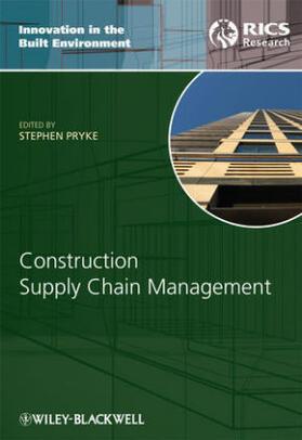 Pryke | Construction Supply Chain Management | Buch | sack.de