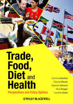 Hawkes / Blouin / Henson | Trade, Food, Diet and Health | Buch | sack.de