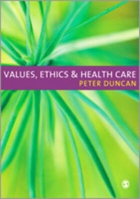 Duncan | Values, Ethics and Health Care | Buch | sack.de