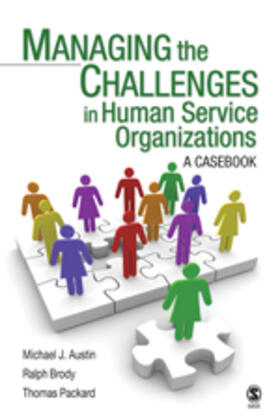 Austin / Brody / Packard | Managing the Challenges in Human Service Organizations | Buch | sack.de
