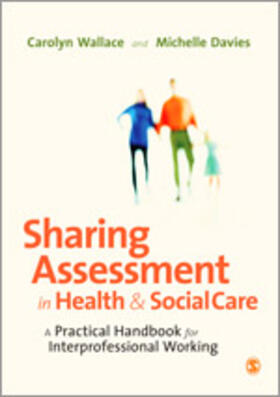 Wallace / Davies | Sharing Assessment in Health and Social Care | Buch | sack.de