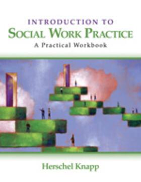 Knapp   Introduction to Social Work Practice   Buch   sack.de