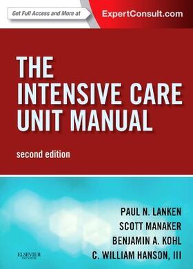 Lanken / Manaker / Kohl | The Intensive Care Unit Manual | Buch | sack.de