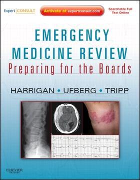 Harrigan / Ufberg / Tripp   Emergency Medicine Review   Buch   sack.de