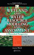 Ji    Wetland and Water Resource Modeling and Assessment   Buch    Sack Fachmedien