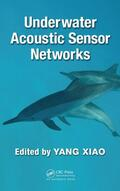 Xiao    Underwater Acoustic Sensor Networks   Buch    Sack Fachmedien