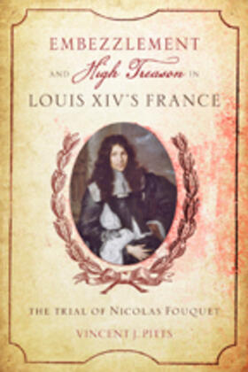 Pitts | Embezzlement and High Treason in Louis XIV's France | Buch | sack.de