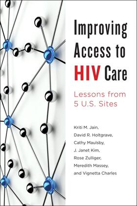 Jain / Holtgrave / Maulsby   Improving Access to HIV Care   Buch   sack.de