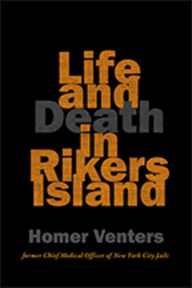 Venters   Life and Death in Rikers Island   Buch   sack.de