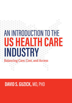 Guzick | An Introduction to the US Health Care Industry | Buch | sack.de