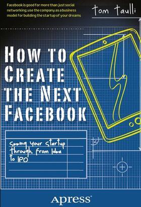 Taulli   How to Create the Next Facebook   Buch   sack.de