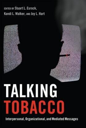 Esrock / Hart / Walker | Talking Tobacco | Buch | sack.de