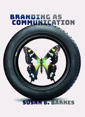 Barnes   Branding as Communication   Buch   sack.de